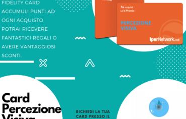 Card Percezione Visiva, la carta che premia i tuoi acquisti